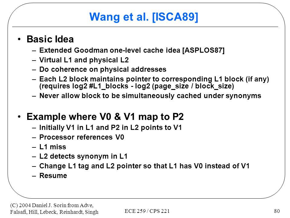 Wang et al. [ISCA89] Basic Idea Example where V0 & V1 map to P2